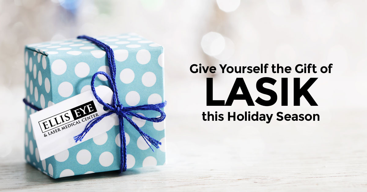 Give Yourself the Gift of LASIK this Holiday Season